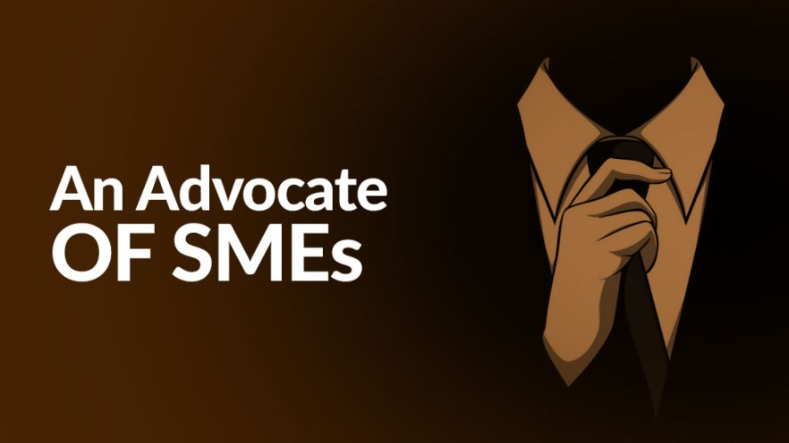 An Advocate of SMEs